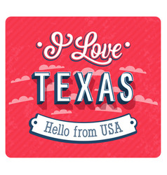 Vintage greeting card from texas vector