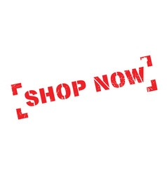 shop now rubber stamp vector image