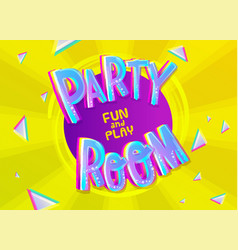 party room cartoon inscription on colorful yellow vector image vector image