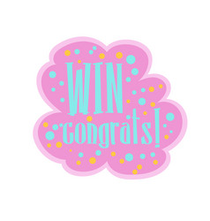Pink and blue win congratulations sticker design vector