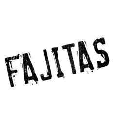 Fajitas stamp rubber grunge vector image