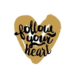 Follow your heart on golden vector image