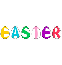 word easter made of eggs letters in form of eggs vector image
