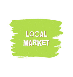 local market fresh vegan eco design template vector image
