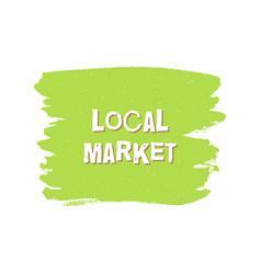 local market fresh vegan eco design template vector image vector image