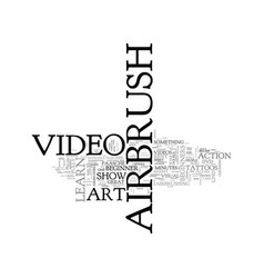 Airbrush art dvds for beginners text word cloud vector