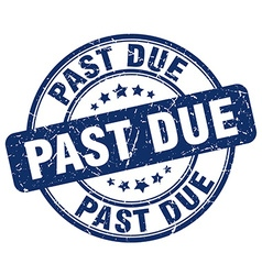 Past due blue grunge round vintage rubber stamp vector