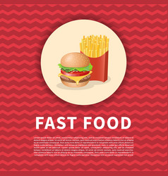 Burger and fries red poster vector