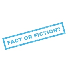Fact or fiction question rubber stamp vector