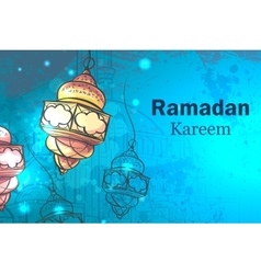 Greeting Card Ramadan Kareem Lamps for Ramadan vector image