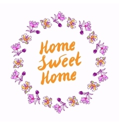 Home sweet home lettering in wreath vector