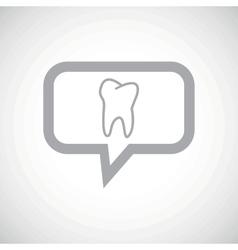 Tooth grey message icon vector