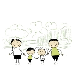 Happy family in the city sketch for your design vector