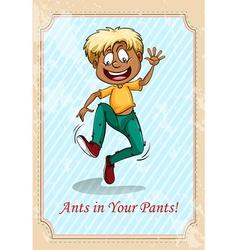 Ants in your pants vector