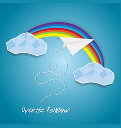 paper plane flying between clouds and over rainbow vector image vector image