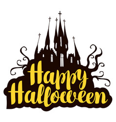 halloween calligraphic inscription with old castle vector image