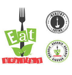 Eat healthy with grunge rubber organic vector