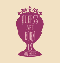 Vintage queen silhouette motivation quote vector