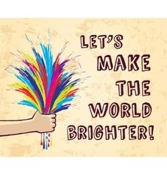 Art creative hand bright world color vector image vector image
