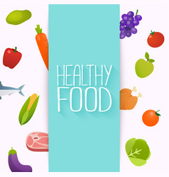 healthy food and dieting concept healthy organic vector image