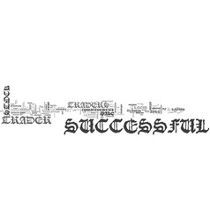 What makes a successful stock trader text word vector