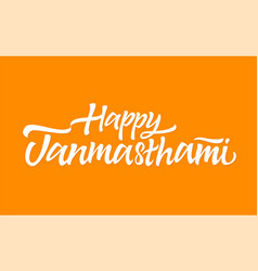 Janmashtami - hand drawn brush lettering vector