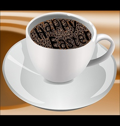 Cup of coffee with foam in the form of Happy Easte vector image vector image