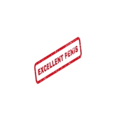 Excellent Penis Text Rubber Stamp vector image
