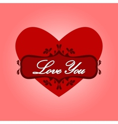 Heart with words love you vector image vector image