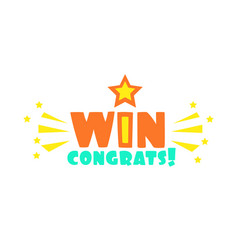Win congratulations sticker with star and sparks vector