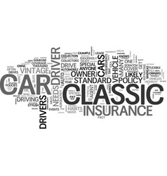 What makes classic car insurance special text vector
