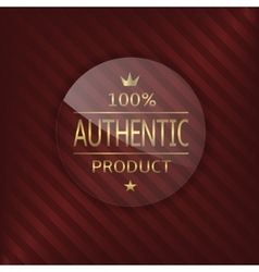 Authentic product glass label vector