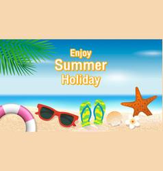 enjoy summer holiday background season vacation vector image vector image