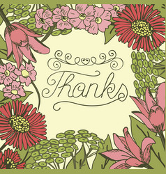 hand lettering thanks made on floral background vector image vector image