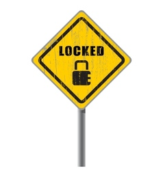 Locked old shabby road sign vector image vector image