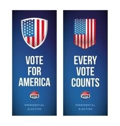 Presidential election banner or poster set vector