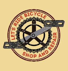 lets ride bicycle shop and repair pedal chain vector image
