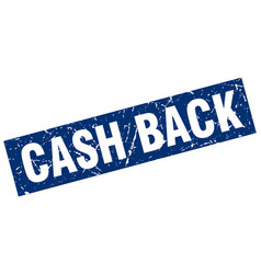 Square grunge blue cash back stamp vector