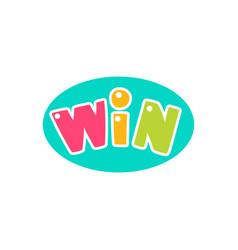 Win congratulations sticker with bubble design vector