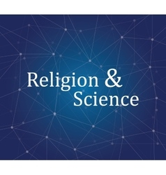 Religion  science on people faith text on the vector