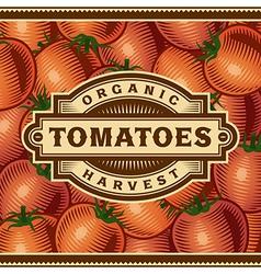 Retro Tomato Harvest Label vector image