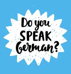 do you speak german vector image vector image