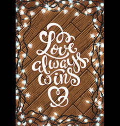 love always wins vector image