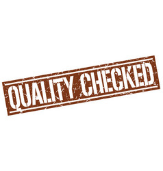 Quality checked square grunge stamp vector