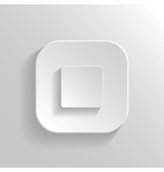 Stop - media player icon - white app button vector image vector image