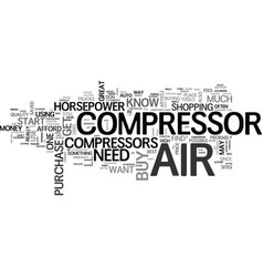 Air compressors what you definitely need to know vector