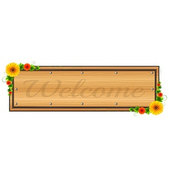 A wooden welcome signage vector