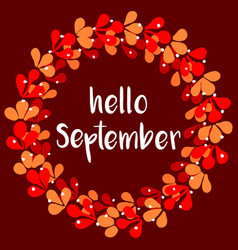 Hello september floral wreath autumn card vector