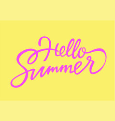 Hello summer - drawn brush lettering vector