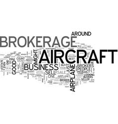 Aircraft brokerage text word cloud concept vector
